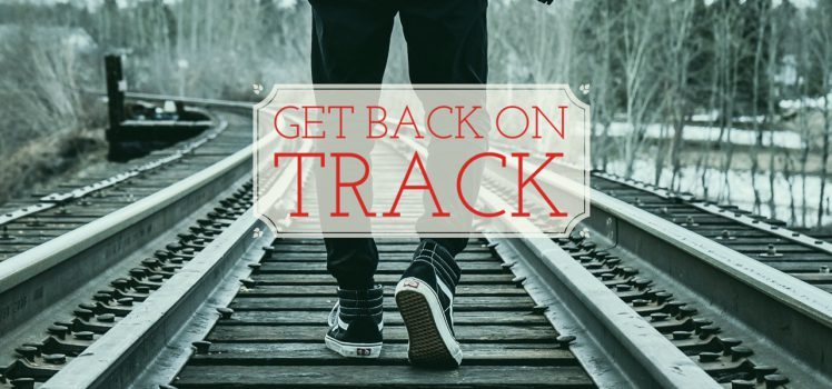 Image result for Tips To Get Back On Track