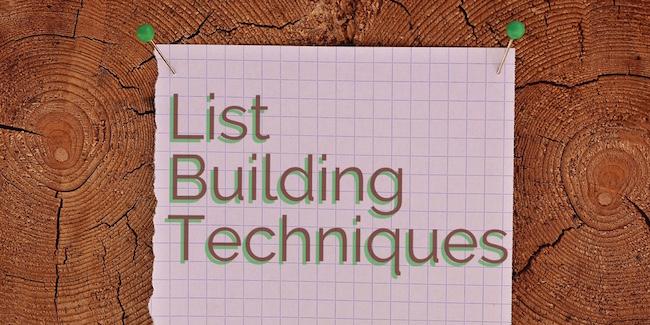 List Building Techniques