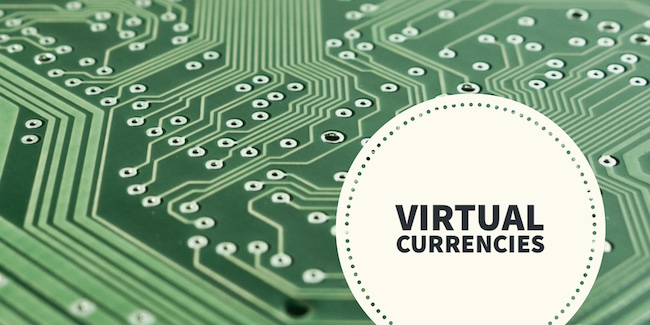 Virtual Currencies