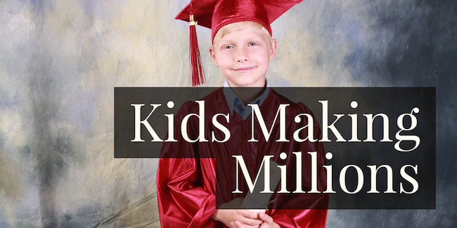 bdb4218c9 25 Kids that Made $1 Million Before Graduating High School - Due