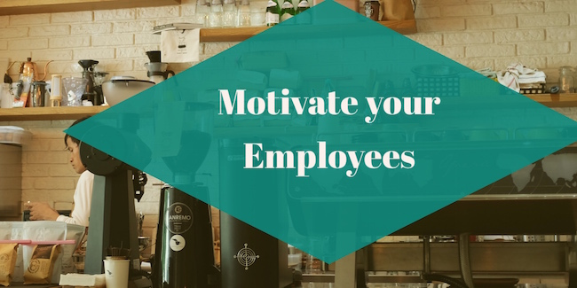 3 Ways to Motivate your Employees - Due