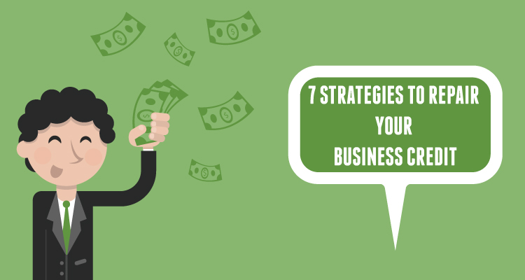 7-Strategies-to-Repair-Your-Business-Credit