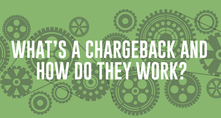 What's-a-chargeback-and-how-do-they-work