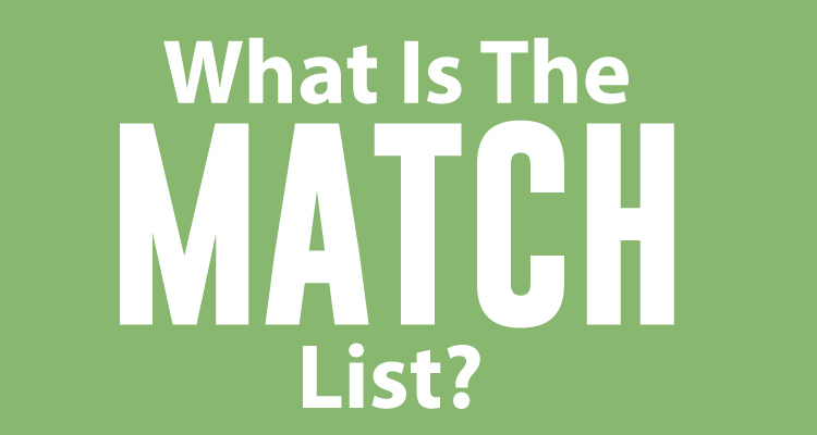 What Is The MATCH List