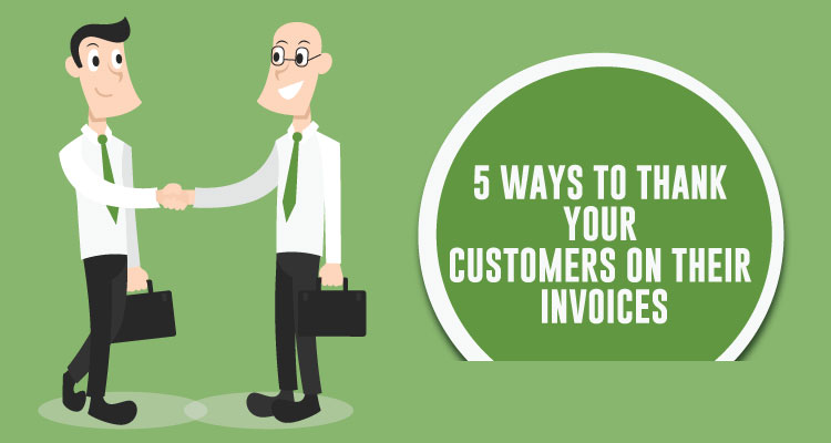 5 Ways to Thank Your Customers On Their Invoices - Due