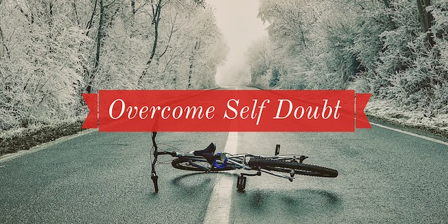 Overcome Self Doubt