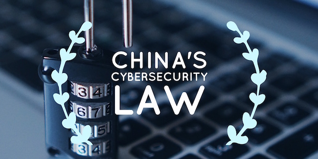 China's Cybersecurity Law