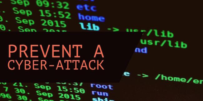 Prevent A Cyber-Attack