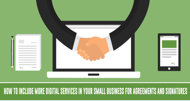How-to-Include-More-Digital-Services-In-Your-Small-Business-For-Agreements-and-Signatures