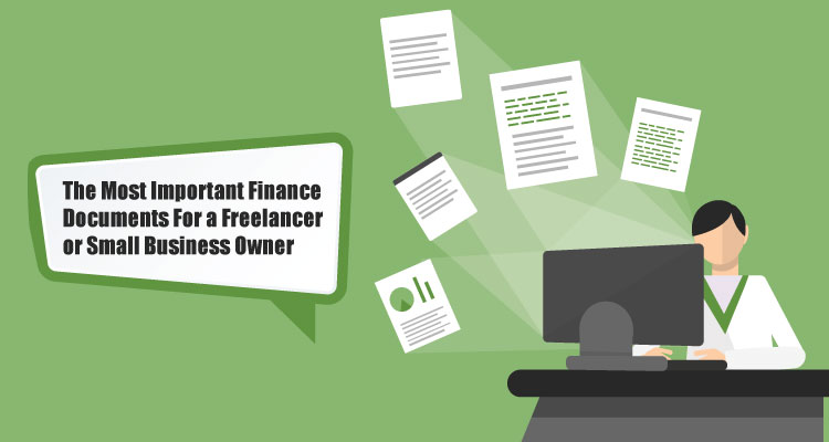 The Most Important Finance Documents For a Freelancer or Small Business Owner