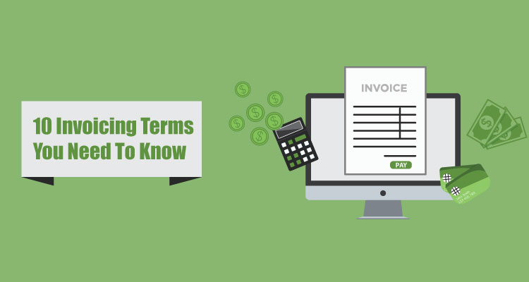 10 Invoicing Terms You Need To Know
