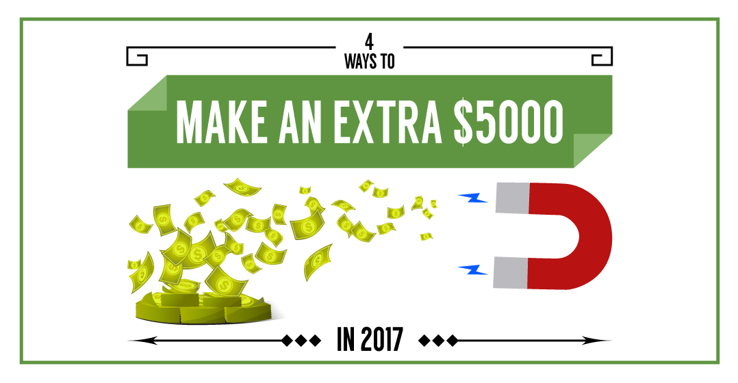4-Ways-to-Make-an-Extra-$5000-in-2017_featured-image